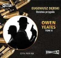 Owen Yeates. Tom 8. Ostatnia przygoda - pudełko audiobooku