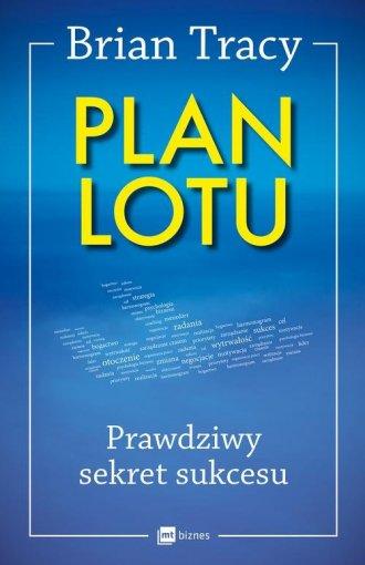 Plan lotu. Prawdziwy sekret sukcesu - okładka książki