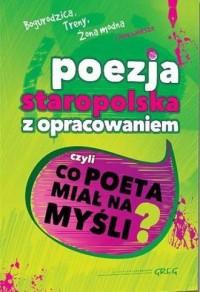 Poezja staropolska z opracowaniem - okładka podręcznika