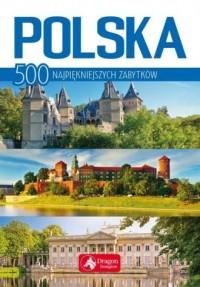 Polska. 500 najpiękniejszych zabytków - okładka książki