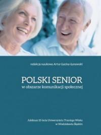 Polski senior w obszarze komunikacji - okładka książki