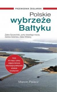 Polskie wybrzeże Bałtyku - Marcin - okładka książki