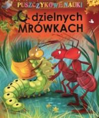 Puszczykowe nauki. O Dzielnych mrówkach - okładka książki