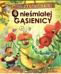 Puszczykowe nauki. O nieśmiałej gąsienicy - okładka książki
