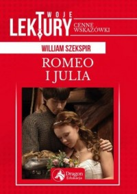 Romeo i Julia. Seria: Twoje lektury - okładka książki