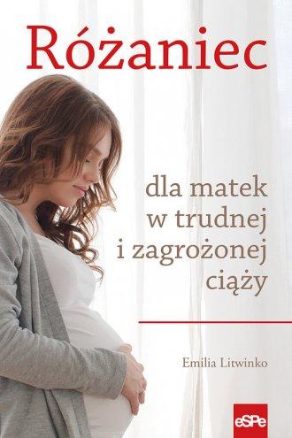 Różaniec dla matek w trudnej i - okładka książki