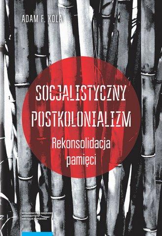 Socjalistyczny postkolonializm. - okładka książki