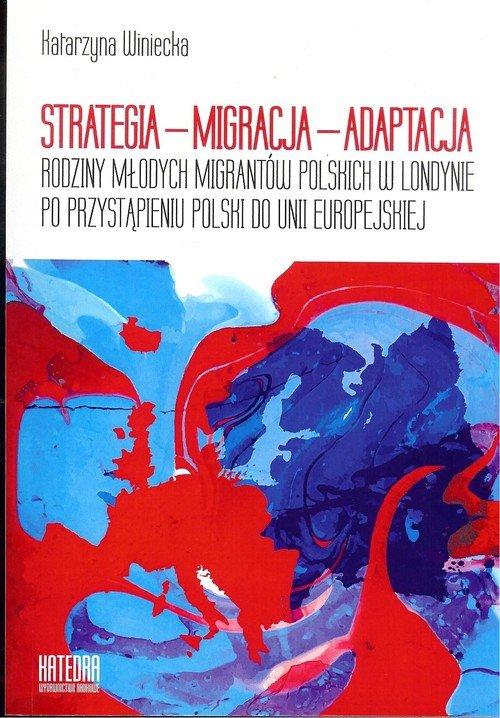 Strategia - migracja - adaptacja. - okładka książki