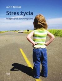 Stres życia. Perspektywa psychologiczna - okładka książki