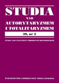 Studia nad Autorytaryzmem i Totalitaryzmem 39, nr 3 - okładka książki