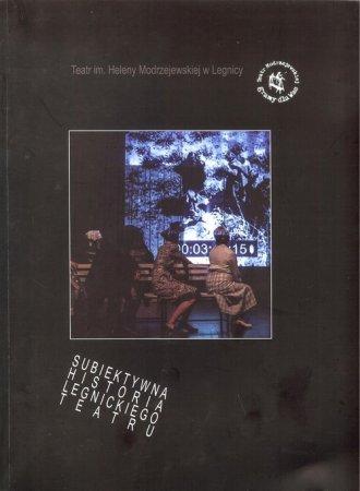 Subiektywna historia legnickiego - okładka książki