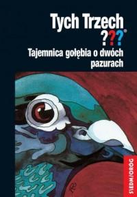 Tajemnica gołębia o dwóch pazurach - okładka książki