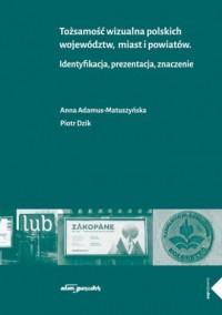 Tożsamość wizualna polskich województw, - okładka książki