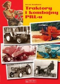 Traktory i kombajny PRL-u - Jacek - okładka książki
