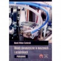 Układy pneumatyczne w maszynach - okładka książki