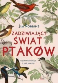 Zadziwiający świat ptaków - okładka książki
