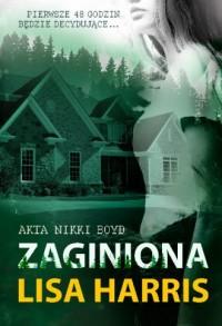 Zaginiona. Akta Nikki BOYD #2 - okładka książki