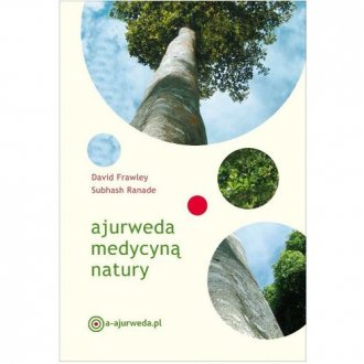 Ajurweda medycyną natury - okładka książki