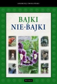 Bajki nie-Bajki - okładka książki