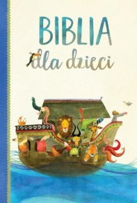 Biblia dla dzieci - Wydawnictwo - okładka książki