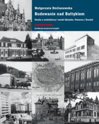 Budowanie nad Bałtykiem. Studia - okładka książki