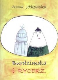 Burdzimdla i rycerz - okładka książki