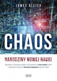 Chaos. Narodziny nowej nauki - okładka książki