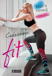 Codziennie fit - Marta Hennig - okładka książki