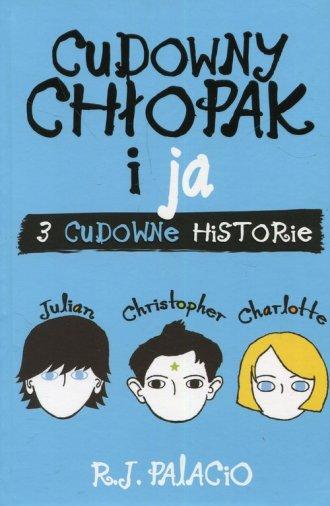 Cudowny chłopak i ja 3 cudowne - okładka książki