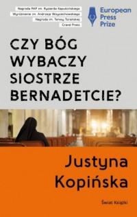 Czy Bóg wybaczy siostrze Bernadetcie? - okładka książki