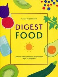 Digest Food. Dieta na dobre trawienie - okładka książki