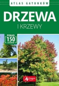 Drzewa i krzewy. Atlas - Wydawnictwo - okładka książki