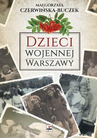 Dzieci wojennej Warszawy - okładka książki