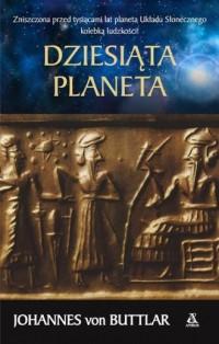 Dziesiąta planeta - Johannes von - okładka książki