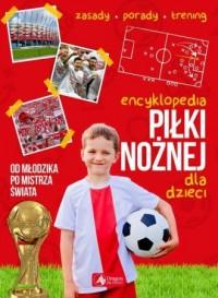 Encyklopedia piłki nożnej dla dzieci - okładka książki