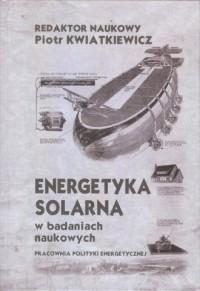 Energetyka solarna w badanich naukowych - okładka książki