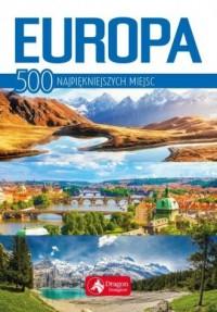 Europa. 500 najpiękniejszych miejsc - okładka książki