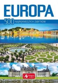 Europa. 500 najpiękniejszych zabytków - okładka książki