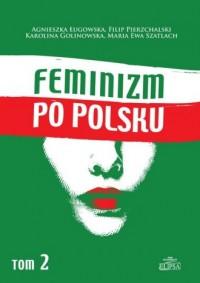 Feminizm po polsku. Tom 2 - Agnieszka - okładka książki