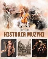 Historia muzyki - Oskar Łapeta - okładka książki