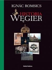 Historia Węgier - Ignác Romsics - okładka książki