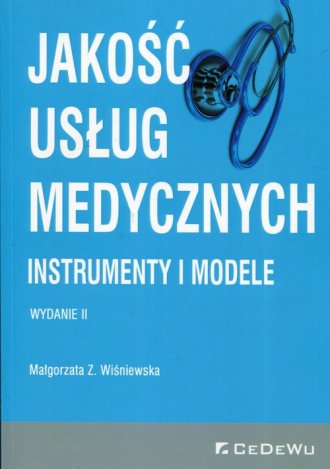 Jakość usług medycznych. Instrumenty - okładka książki