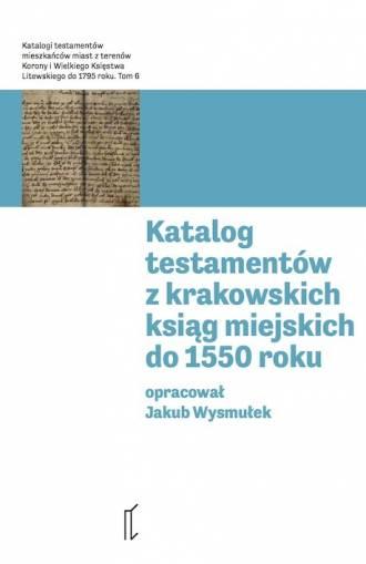 Katalog testamentów z krakowskich - okładka książki