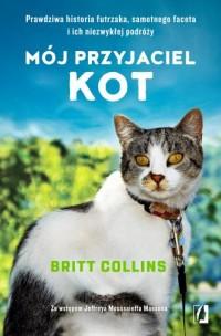 Mój przyjaciel kot. Prawdziwa historia - okładka książki