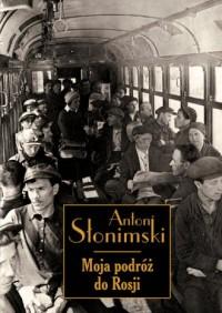Moja podróż do Rosji - okładka książki