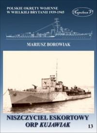 Niszczyciel eskortowy ORP KUJAWIAK - okładka książki