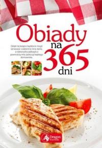 Obiady na 365 dni - Wydawnictwo - okładka książki