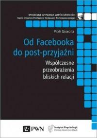 Od Facebooka do post-przyjaźni. - okładka książki
