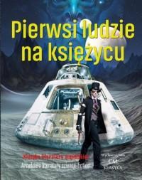 Pierwsi ludzie na księżycu - okładka książki