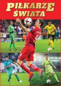 Piłkarze świata - Wydawnictwo - okładka książki